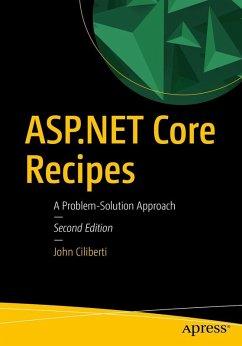 ASP.NET Core Recipes (eBook, PDF) - Ciliberti, John