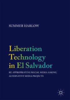 Liberation Technology in El Salvador (eBook, PDF) - Harlow, Summer