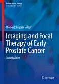 Imaging and Focal Therapy of Early Prostate Cancer (eBook, PDF)