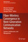 Fiber-Wireless Convergence in Next-Generation Communication Networks (eBook, PDF)