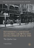 Rethinking Canadian Economic Growth and Development since 1900 (eBook, PDF)
