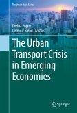 The Urban Transport Crisis in Emerging Economies (eBook, PDF)