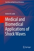 Medical and Biomedical Applications of Shock Waves (eBook, PDF)