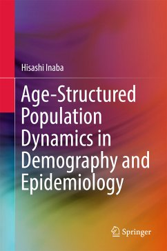 Age-Structured Population Dynamics in Demography and Epidemiology (eBook, PDF) - Inaba, Hisashi