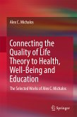 Connecting the Quality of Life Theory to Health, Well-being and Education (eBook, PDF)