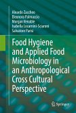 Food Hygiene and Applied Food Microbiology in an Anthropological Cross Cultural Perspective (eBook, PDF)