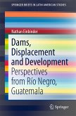 Dams, Displacement and Development (eBook, PDF)