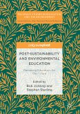 Post-Sustainability and Environmental Education (eBook, PDF)