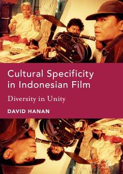 Cultural Specificity in Indonesian Film (eBook, PDF) - Hanan, David