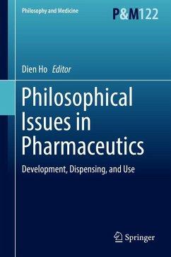 Philosophical Issues in Pharmaceutics (eBook, PDF)