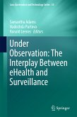 Under Observation: The Interplay Between eHealth and Surveillance (eBook, PDF)