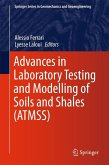 Advances in Laboratory Testing and Modelling of Soils and Shales (ATMSS) (eBook, PDF)