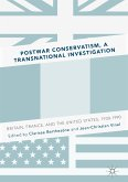 Postwar Conservatism, A Transnational Investigation (eBook, PDF)