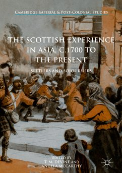 The Scottish Experience in Asia, c.1700 to the Present (eBook, PDF)