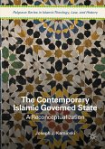 The Contemporary Islamic Governed State (eBook, PDF)