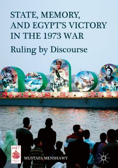 State, Memory, and Egypt's Victory in the 1973 War (eBook, PDF) - Menshawy, Mustafa