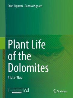Plant Life of the Dolomites (eBook, PDF) - Pignatti, Erika; Pignatti, Sandro
