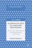 Alternative Sets in Language Processing (eBook, PDF)