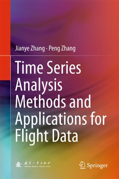 Time Series Analysis Methods and Applications for Flight Data (eBook, PDF) - Zhang, Jianye; Zhang, Peng