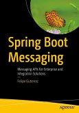Spring Boot Messaging (eBook, PDF)
