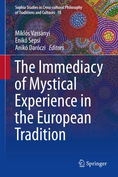 The Immediacy of Mystical Experience in the European Tradition (eBook, PDF)
