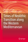 Times of Neolithic Transition along the Western Mediterranean (eBook, PDF)