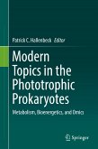 Modern Topics in the Phototrophic Prokaryotes (eBook, PDF)