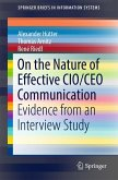 On the Nature of Effective CIO/CEO Communication (eBook, PDF)