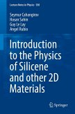 Introduction to the Physics of Silicene and other 2D Materials (eBook, PDF)