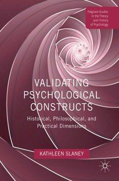 Validating Psychological Constructs (eBook, PDF) - Slaney, Kathleen