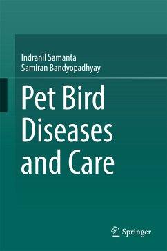 Pet bird diseases and care (eBook, PDF) - Samanta, Indranil; Bandyopadhyay, Samiran