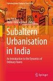 Subaltern Urbanisation in India (eBook, PDF)