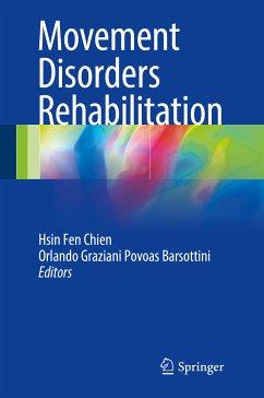Movement Disorders Rehabilitation (eBook, PDF)