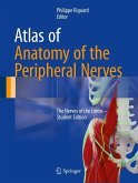 Atlas of Anatomy of the Peripheral Nerves (eBook, PDF)
