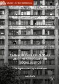 Transgressive Citizenship and the Struggle for Social Justice (eBook, PDF)