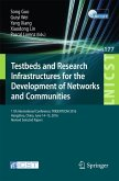 Testbeds and Research Infrastructures for the Development of Networks and Communities (eBook, PDF)