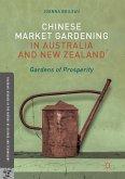 Chinese Market Gardening in Australia and New Zealand (eBook, PDF)