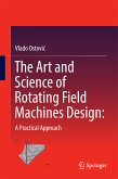 The Art and Science of Rotating Field Machines Design: A Practical Approach (eBook, PDF)