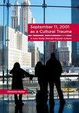 September 11, 2001 as a Cultural Trauma (eBook, PDF)