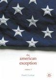 The American Exception, Volume 1 (eBook, PDF)
