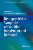 Neuropsychiatric Symptoms of Cognitive Impairment and Dementia (eBook, PDF)
