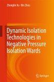 Dynamic Isolation Technologies in Negative Pressure Isolation Wards (eBook, PDF)
