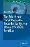 The Role of Heat Shock Proteins in Reproductive System Development and Function (eBook, PDF)