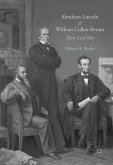 Abraham Lincoln and William Cullen Bryant (eBook, PDF)