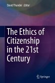 The Ethics of Citizenship in the 21st Century (eBook, PDF)