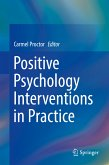 Positive Psychology Interventions in Practice (eBook, PDF)