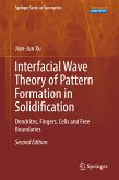 Interfacial Wave Theory of Pattern Formation in Solidification (eBook, PDF)