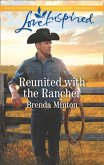 Reunited With The Rancher (Mills & Boon Love Inspired) (Mercy Ranch, Book 1) (eBook, ePUB)
