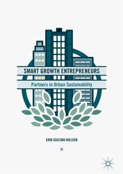 Smart Growth Entrepreneurs (eBook, PDF) - Nielsen, Erik Solevad