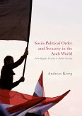 Socio-Political Order and Security in the Arab World (eBook, PDF)